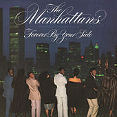 Play & Download Forever by Your Side (Expanded Version) by The Manhattans | Napster