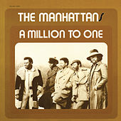 Play & Download A Million to One by The Manhattans | Napster