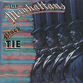 Play & Download Black Tie (Expanded Version) by The Manhattans | Napster