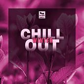 Chill Out: Winter by Various Artists