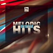 Melodic Hits: Winter by Various Artists