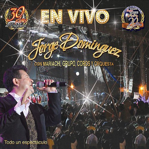 Play & Download En Vivo by Jorge Dominguez y su Grupo Super Class | Napster