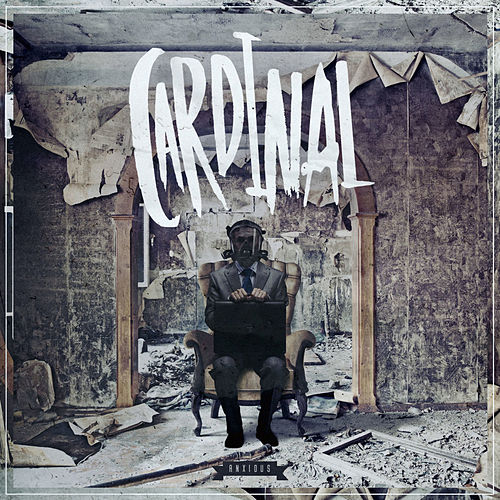 Play & Download Anxious by Cardinal | Napster