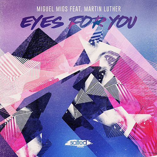Play & Download Eyes For You (feat. Martin Luther) by Miguel Migs | Napster