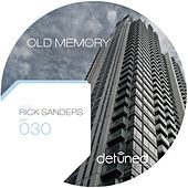 Old Memory by Rick Sanders