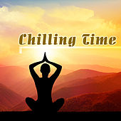 Chilling Time by Various Artists
