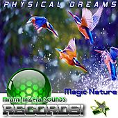 Magic Nature by Physical Dreams