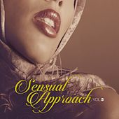 Play & Download Sensual Approach, Vol. 5 by Various Artists | Napster