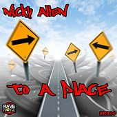 Play & Download To a Place by Nicky Allen | Napster