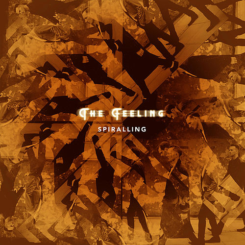 Play & Download Spiralling by The Feeling | Napster
