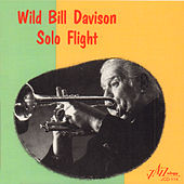 Play & Download Solo Flight by Wild Bill Davison | Napster