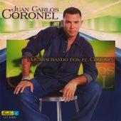 Play & Download Guarachando Con el Coronel by Juan Carlos Coronel | Napster