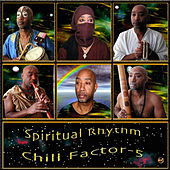 Play & Download Spiritual Rhythm by Chill Factor 5 | Napster