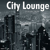Play & Download City Lounge Collection by Various Artists | Napster