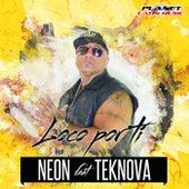Loco Por Ti (feat. Teknova) by Neon