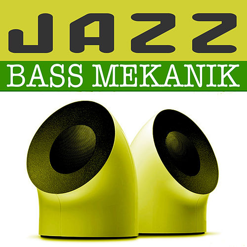 Jazz by Bass Mekanik