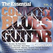 Play & Download The Essential Country Blues Guitar Collection (Vol.3) by Various Artists | Napster