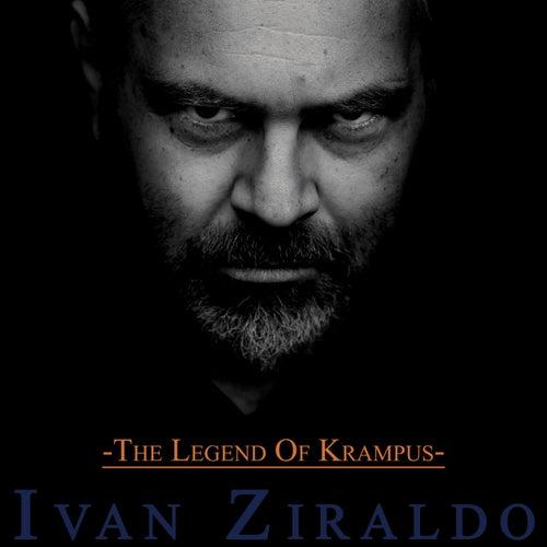 Play & Download The Legend of Krampus by Ivan Ziraldo | Napster