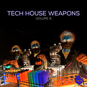 Play & Download Tech House Weapons, Vol. 4 by Various Artists | Napster