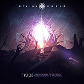Play & Download Incursion / Fracture by Twofold | Napster