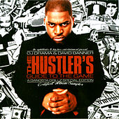 The Hustler's Guide To The Game - Gangsta Grillz Special Edition von David Banner