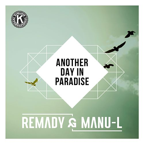 Play & Download Another Day In Paradise by Remady & Manu-L | Napster