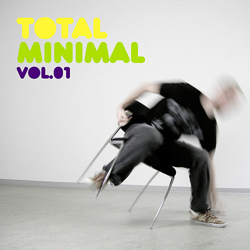 Play & Download Total Minimal Vol. 1 by Various Artists | Napster