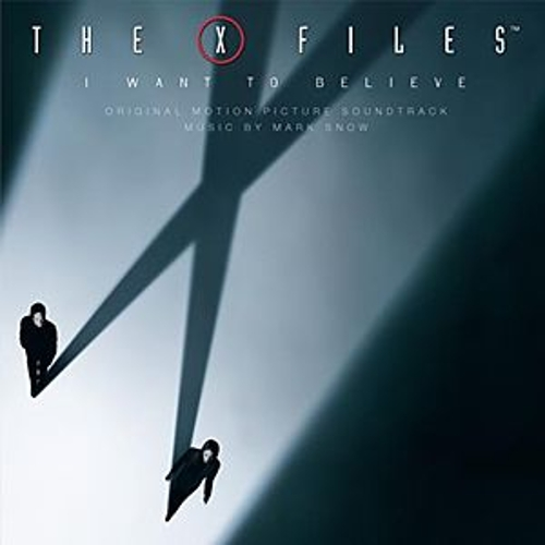 X Files - I Want To Believe (Original Sountrack) by Various Artists