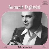 Play & Download Voglio vivere così by Ferruccio Tagliavini | Napster