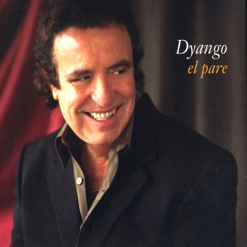 Play & Download El Pare by Dyango | Napster