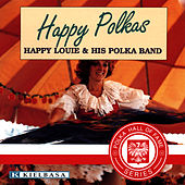 Play & Download Happy Polkas by Happie Louie | Napster