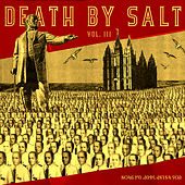 Play & Download Death By Salt III: A SLUG Magazine Compilation by Various Artists | Napster