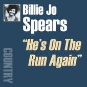 He's On The Run Again by Billie Jo Spears