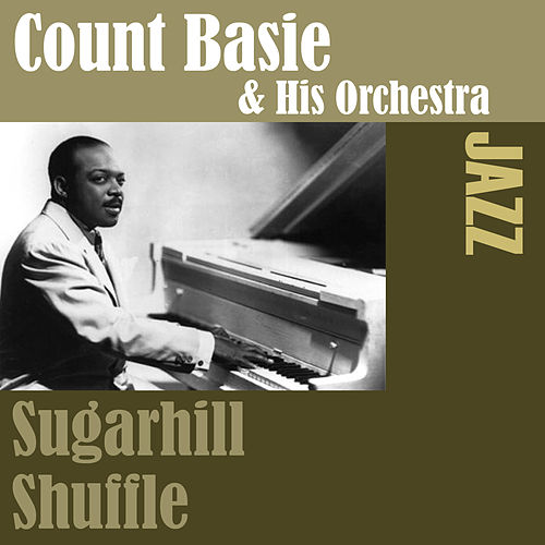 Play & Download Sugarhill Shuffle by Count Basie | Napster