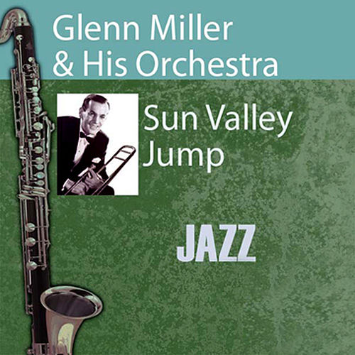 Play & Download Sun Valley Jump by Glenn Miller | Napster