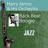 Back Beat Boogie by Harry James