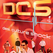 Play & Download Desi Culture Shock by DCS | Napster