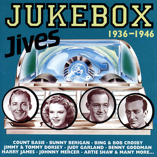 Play & Download JukeBox Jives 1936-1946 by Various Artists | Napster