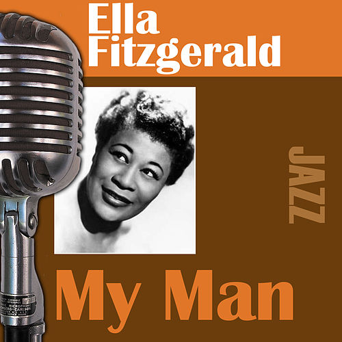 My Man by Ella Fitzgerald