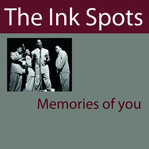 Memories Of You by The Ink Spots