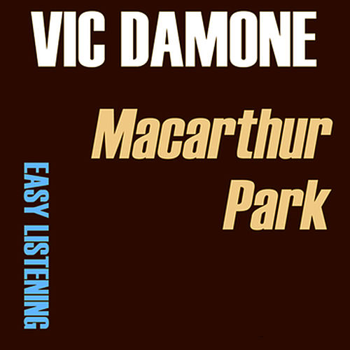Play & Download Macarthur Park by Vic Damone | Napster
