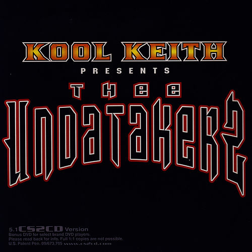Play & Download Thee Undertakerz by Kool Keith | Napster