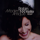Modern Antique by Robin McKelle