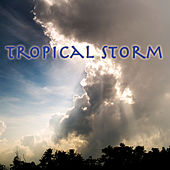 Play & Download Tropical Storm by Nature Moods | Napster