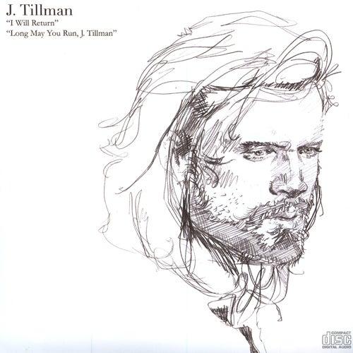 Play & Download Long May You Run, J. Tillman by J.Tillman | Napster