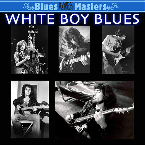 Play & Download White Boy Blues by Various Artists | Napster