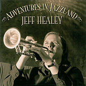 Play & Download Adventures In Jazzland by Jeff Healey | Napster