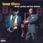 Tenor Titans by Dexter Gordon