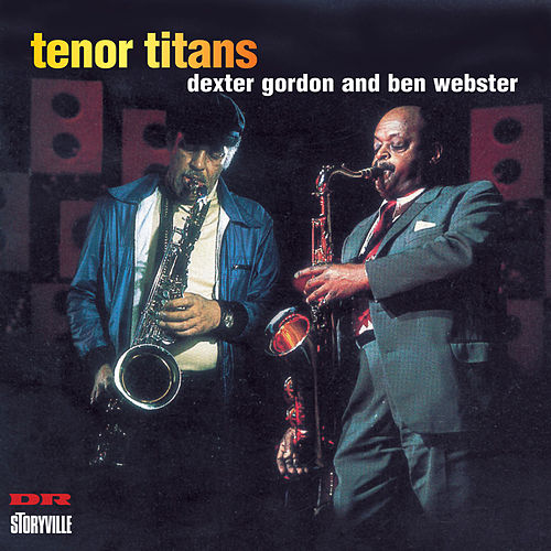 Tenor Titans by Dexter Gordon