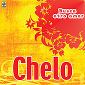 Play & Download Busca Otro Amor by Chelo | Napster
